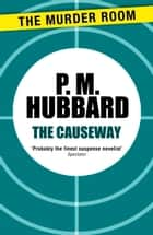 The Causeway ebook by P. M. Hubbard