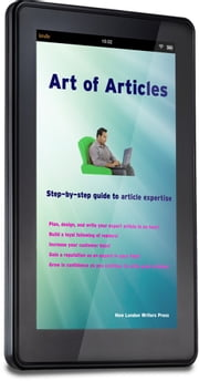Art of Articles - Step by step guide to article writing expertise ebook by Alice Wickham