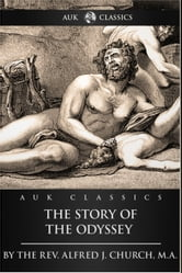 The Story of the Odyssey ebook by Alfred J. Church