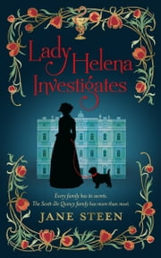 Lady Helena Investigates ebook by Jane Steen