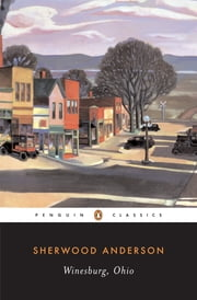 Winesburg, Ohio ebook by Sherwood Anderson,Malcolm Cowley