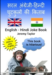 English Hindi Joke Book 1: 100 jokes in easy English - and Hindi ebook by Jeremy Taylor