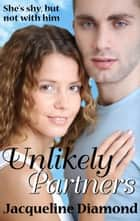 Unlikely Partners ebook by Jacqueline Diamond
