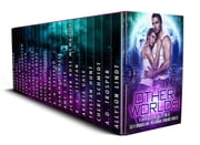 Other Worlds - A Limited Edition Collection of Science Fiction Romance and Paranormal Romance ebook by Allyson Lindt, A.D. Trosper, Cheri Schmidt,...