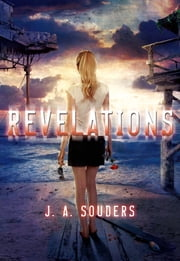 Revelations ebook by J. A. Souders