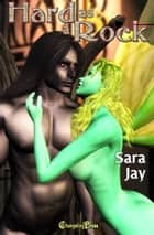 Hard as a Rock ebook by Sara Jay