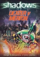 Dexter v Merton ebook by Paul Blum