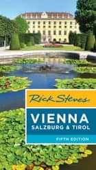 Rick Steves Vienna, Salzburg & Tirol ebook by Rick Steves