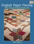 English Paper Piecing ebook by Vicki Bellino