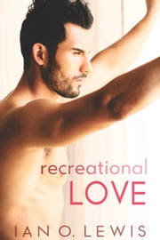 Recreational Love 電子書 by Ian O. Lewis