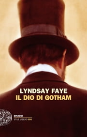 Il dio di Gotham ebook by Lyndsay Faye