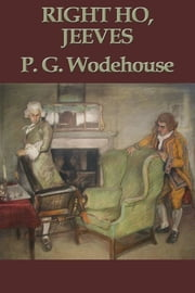 Right Ho, Jeeves ebook by P. G. Wodehouse
