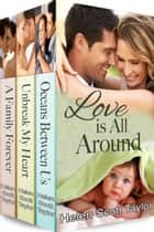 Love is All Around ebook by Helen Scott Taylor