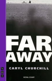 Far Away ebook by Caryl Churchill