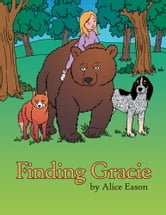 Finding Gracie ebook by Alice Eason