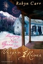 Happy New Year in Virgin River - Novelle ebook by Robyn Carr