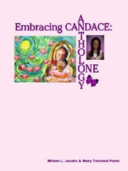 Embracing Candace: Anthology One ebook by Jacobs, Miriam, L.
