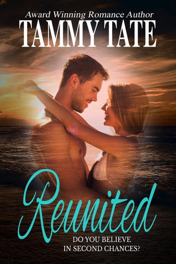 Reunited ebook by Tammy Tate