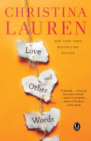 Love and Other Words E-bok by Christina Lauren