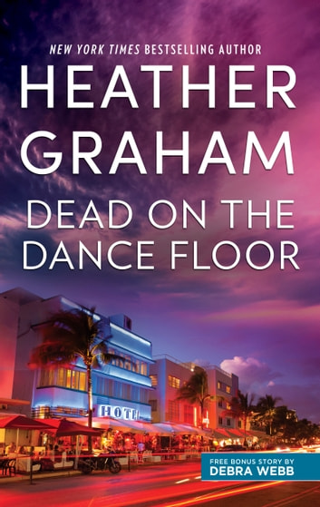 Dead on the Dance Floor - Dead on the Dance Floor\Vows of Silence ebook by Heather Graham,Debra Webb