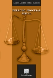 Derecho procesal fiscal ebook by Kobo.Web.Store.Products.Fields.ContributorFieldViewModel