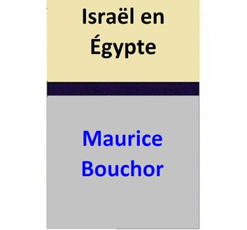 Israël en Égypte ebook by Maurice Bouchor