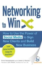 Networking to Win ebook by Steve Bookbinder