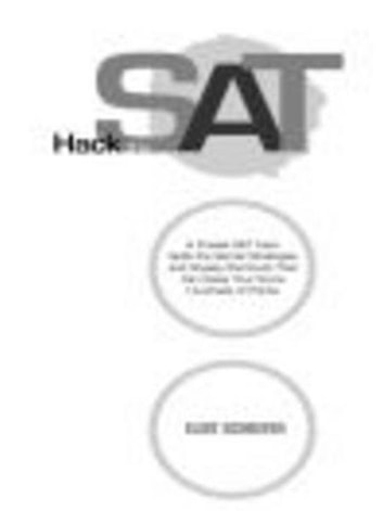 Hack the SAT - Strategies and Sneaky Shortcuts That Can Raise Your Score Hundreds of Points ebook by Eliot Schrefer