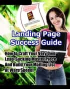 Landing Page Success Guide ebook by John Mcload
