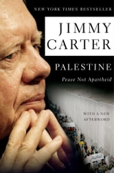 Palestine Peace Not Apartheid ebook by Jimmy Carter