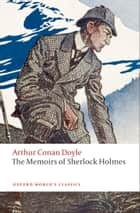 The Memoirs of Sherlock Holmes ebook by Christopher Roden,Sir Arthur Conan Doyle