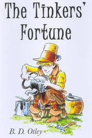 The Tinkers' Fortune ebook by B. D. Otley
