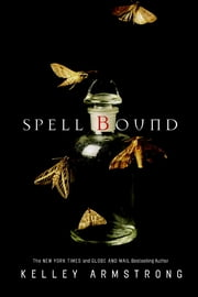 Spell Bound ebook by Kelley Armstrong