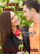 Facing Tessa's Past ebook by Mildred Colvin