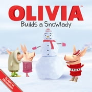 OLIVIA Builds a Snowlady - with audio recording ebook by Farrah McDoogle,Guy Wolek