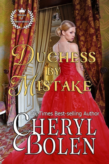 Duchess by Mistake ebook by Cheryl Bolen
