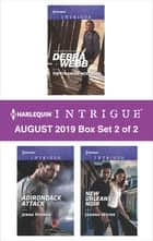 Harlequin Intrigue August 2019 - Box Set 2 of 2 ebook by Debra Webb, Jenna Kernan, Joanna Wayne