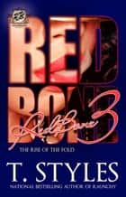 Redbone 3 ebook by T. Styles