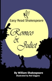 Romeo and Juliet ebook by Neil Giggins, William Shakespeare