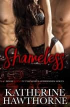 Shameless ebook by Katherine Hawthorne