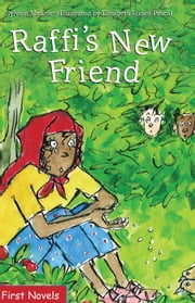 Raffi's New Friend ebook by Sylvain Meunier,Elisabeth Eudes-Pascal