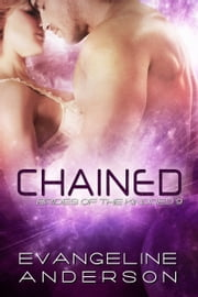Chained: Brides of the Kindred book 9 ebook by Evangeline Anderson