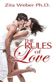 The Rules of Love ebook by Zita Weber