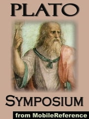 Symposium (Mobi Classics) ebook by Plato,Benjamin Jowett (Translator)