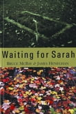 Waiting for Sarah
