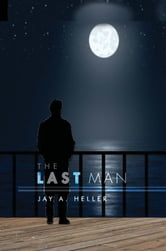 The Last Man ebook by Jay A. Heller