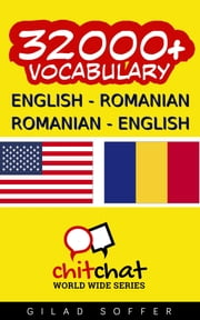 32000+ English - Romanian Romanian - English Vocabulary ebook by Gilad Soffer