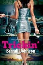 Trickin' ekitaplar by Brandi Johnson