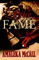 Price of Fame ebook by Amaleka McCall