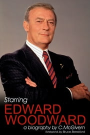 Starring Edward Woodward ebook by Carolyn McGivern